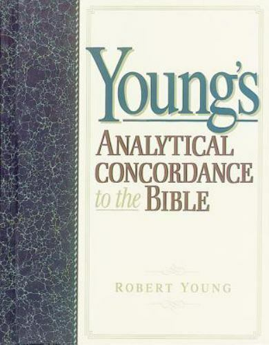 Young's Analytical Concordance to the Bible : Corrected and Updated by Robert...