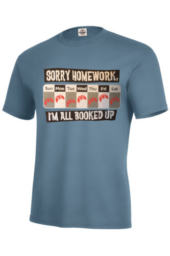 SORRY HOMEWORK,I/'M ALL BOOKED UP T-SHIRT FUNNY KIDS XS2-4-XL18-20 /& ADULT S-5XL