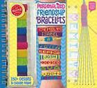 Personalized Friendship Bracelets by Editors of Klutz (Mixed media product, 2015)