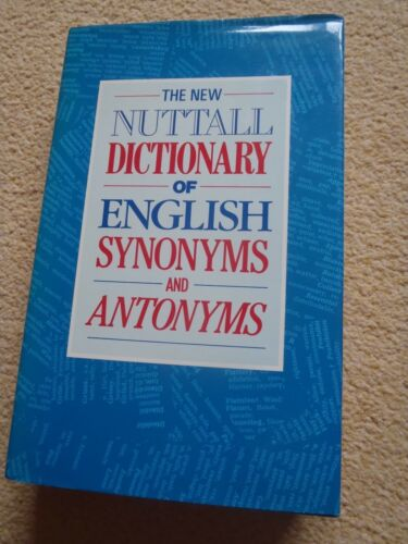 1 of 1 - The New Nuttall Dictionary of English Synonyms and Antonyms by Penguin Books Ltd