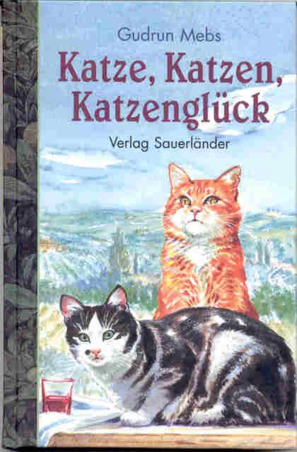 """Mebs, Gudrun – Katze, Katzen, Katzenglück SIGNIERT mit: """"Lieben Gruß von Gudrun"""