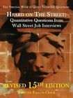 Heard on the Street: Quantitative Questions from Wall Street Job Interviews by Timothy Falcon Crack (Paperback / softback, 2014)
