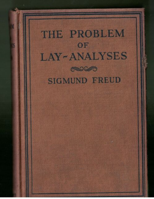 The Problem of Lay-Analysis by Sigmund Freud hardcover 1927