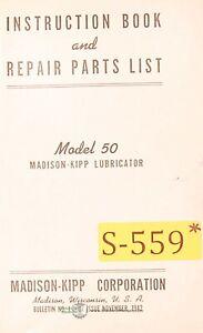 1942 Madison Kipp 50 Lubricator Instruction and Repair Parts Manual Year