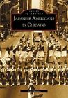 Il Japanese-Americans in Chicago by Alice Murata (Paperback / softback, 2002)