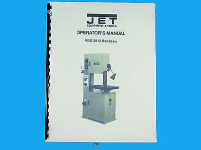 Jet VBS-2012 Band Saw  Operators /& Parts List  Manual  *236