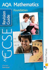 New AQA GCSE Mathematics Foundation Revision Guide by June Haighton, Margaret Thornton, Andrew Manning, A. Staneff, Tony Fisher (Paperback, 2010)
