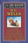The Time Machine & 11 Other Stories by H.G. Wells by H G Wells (Paperback / softback, 2008)