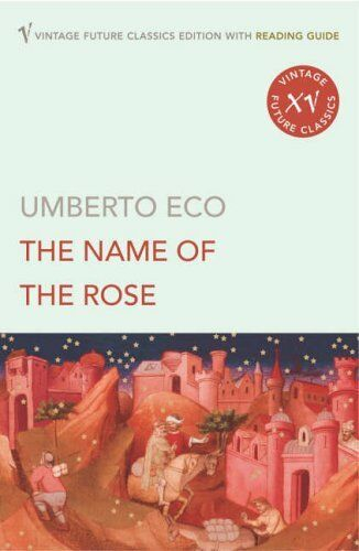 The Name of the Rose (Reading Guide Edition) By Umberto Eco