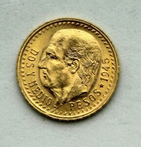 2 1//2 PESOS 1945 Dos Y MEDIO Pesos Mexican Gold Coin