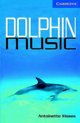 1 of 1 - Moses, Antoinette, Dolphin Music Level 5, Very Good Book