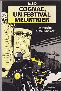 Cognac-un-festival-meurtrier-Les-enquetes-de-Maud-Delage-1996