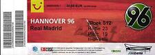 Ticket 31.07.2007 Hannover 96 - Real Madrid with Bernd Schuster