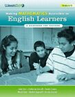 Making Mathematics Accessible to English Learners, Grades 6-12: A Guidebook for Teachers by John Carr, Cathy Caroll, Sarah Cremer, Mardi Gale, Rachel Lagunoff, Ursula M Sexton (Paperback / softback, 2009)