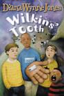 Wilkins' Tooth by Diana Wynne Jones (Paperback, 2002)