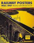 Railway Posters, 1923-1947 by Beverley Cole, Richard Durack (Paperback, 1992)