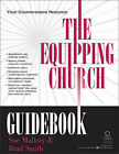 The Equipping Church Guidebook: Your Comprehensive Resource by Sue Mallory, Brad Smith (Paperback, 2001)