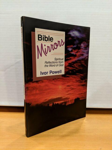 Bible Mirrors: Spiritual Reflections ~ Ivor Powell (1998, Paperback) VERY GOOD!