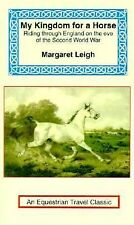 My Kingdom for a Horse : The Story of a Journey on Horseback from the Cornish...