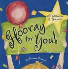 Hooray for You!: A Celebration of  You-Ness by Marianne Richmond (Board book, 2015)