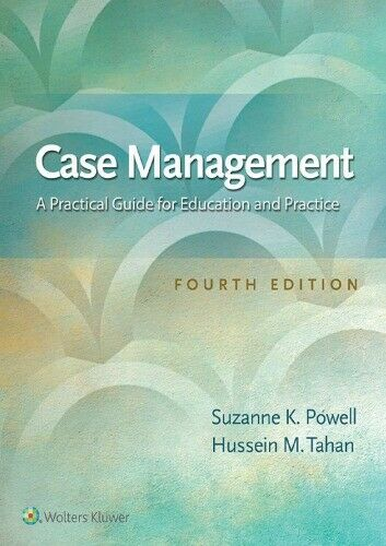 Case Management A Practical Guide for Education and Practice 1
