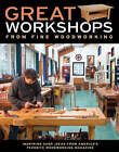 Great Workshops from  Fine Woodworking by Fine Woodworking  Magazine (Paperback, 2008)