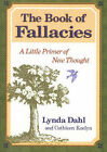 The Book of Fallacies: A Little Primer of New Thought by Lynda Madden Dahl, Cathleen Kaelyn (Paperback / softback, 2001)