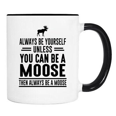 Yourself Unless You - 11 Oz Mug