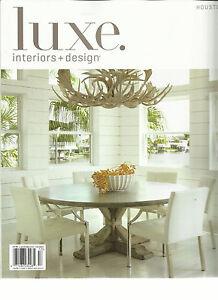 Luxe interiors design magazine houston summer 2015 - Houston interior design magazine ...