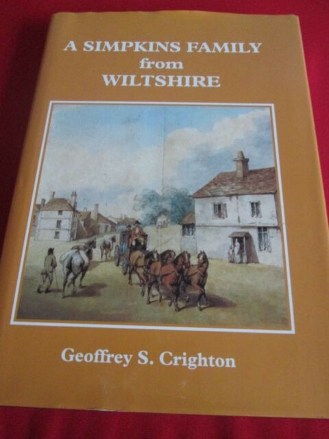 A Simpkins Family from Wiltshire by Geoffrey S. Crighton (Hardback, 2005)