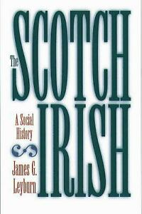 The-Scotch-Irish-A-Social-History-by-James-G-Leyburn-1989-Paperback-Reprint-James-G-Leyburn-1989