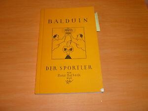 BALDUIN DER SPORTLER - Hans Harbeck & hicks 1953 - Fürstenfeldbruck, Deutschland - BALDUIN DER SPORTLER - Hans Harbeck & hicks 1953 - Fürstenfeldbruck, Deutschland