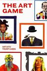 The Art Game Artists' Trump Cards by James Cahill