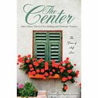 The Center by Barbara Jean Newby Givens (Paperback / softback, 2012)
