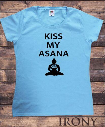 Womens Tee Kiss My Asana Yoga Meditation Funny Slogan Print TS1679