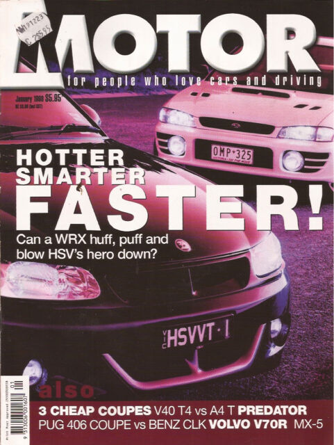 Motor Jan 98 HSV VT GTS WRX Ford EL Predator Audi MX5 V40 T4 Audi A4T Lancer MR