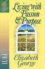 Living with Passion and Purpose: Luke by Elizabeth George (Paperback, 2005)
