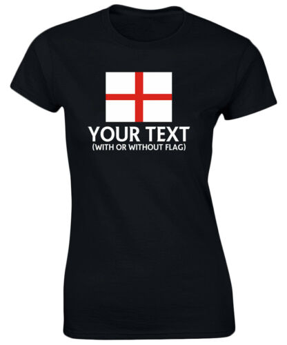 England Your Text Personalised Womens T-Shirt 8 Colours by swagwear 8-20