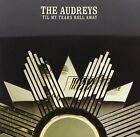 Til My Tears Roll Away by The Audreys (CD, Mar-2014, Australian Broadcasting Corporation)