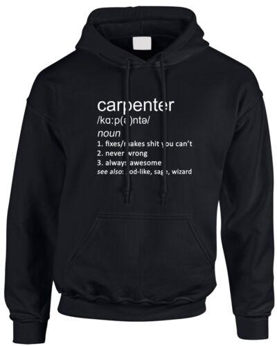 Carpenter drôle définition Homme Homme Sweat à Capuche Idée Cadeau Travail Bois Travail Menuiserie