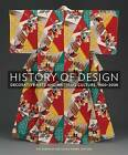 History of Design: Decorative Arts and Material Culture, 1400-2000 by Yale University Press (Hardback, 2013)