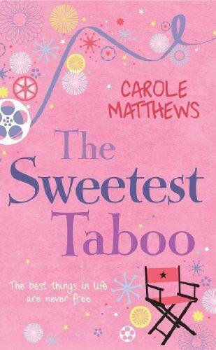 1 of 1 - The Sweetest Taboo By Carole Matthews. 9780755346622