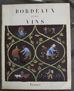 BORDEAUX-et-ses-vins-Brochure-illustre-de-1954