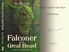Ian Morson - Falconer and the Great Beast - Signed - 1st/1st