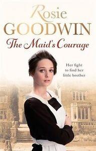 Rosie-Goodwin-The-FEMME-de-CHAMBRE-Courage-Tout-Neuf-Envoi-GB