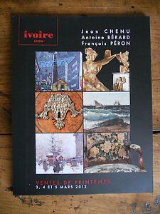 Catalogue Vente Lyon 3 A 5 Mars 2012 Dessins, Tableaux, Objets D'art, Mobiliers Remise GéNéRale Sur La Vente 50-70%