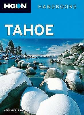Moon Tahoe (Moon Handbooks), New, Brown, Ann Marie Book