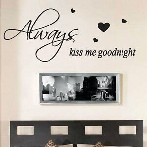 Elegant Image Is Loading Always Kiss Me Goodnight Wall Quote Stickers Wall  Part 24