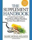 The Supplement Handbook by Heather Hurlock, Mark A. Moyad (Paperback, 2013)
