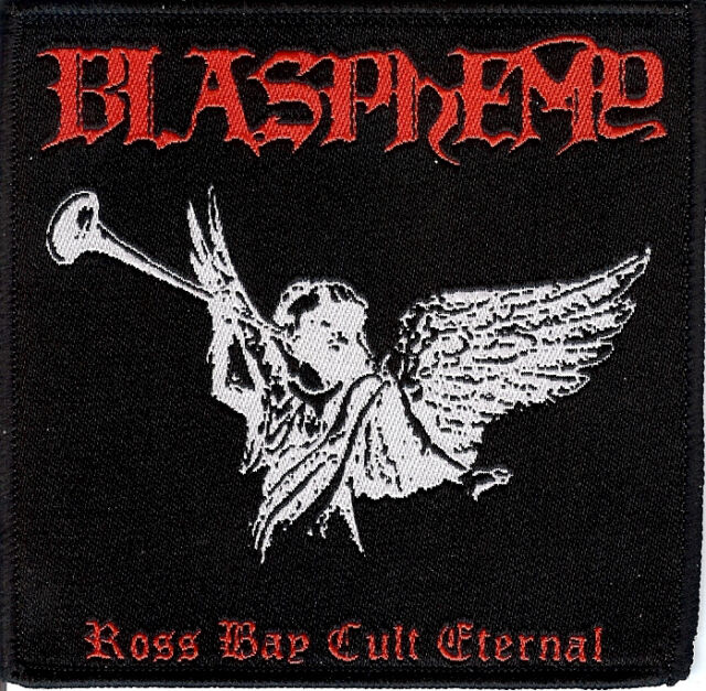 Blasphemy - Ross Bay Cult Eternal Rotting Christ Black Death Metal Deicide